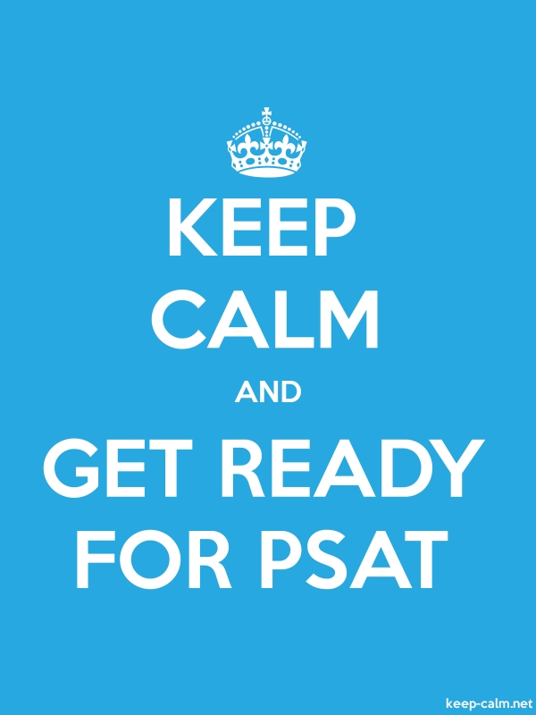 KEEP CALM AND GET READY FOR PSAT - white/blue - Default (600x800)