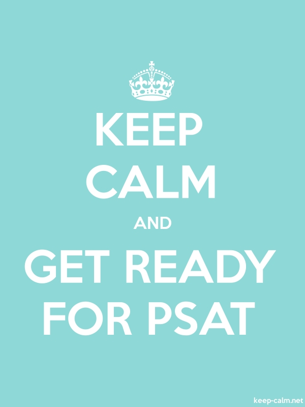 KEEP CALM AND GET READY FOR PSAT - white/lightblue - Default (600x800)