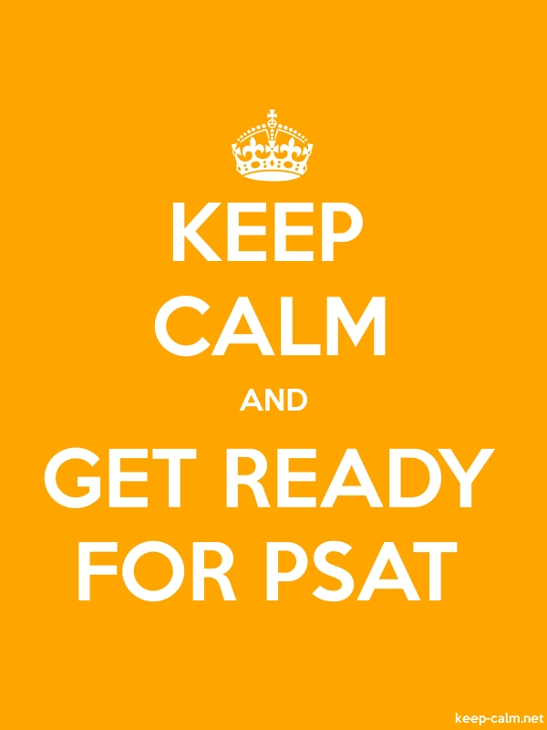 KEEP CALM AND GET READY FOR PSAT - white/orange - Default (600x800)