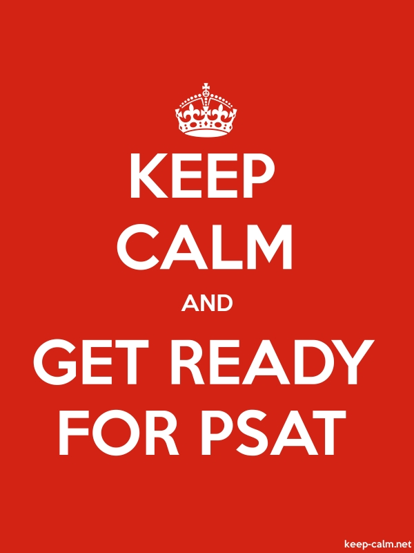 KEEP CALM AND GET READY FOR PSAT - white/red - Default (600x800)