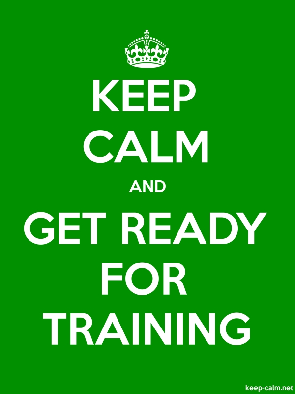 KEEP CALM AND GET READY FOR TRAINING - white/green - Default (600x800)