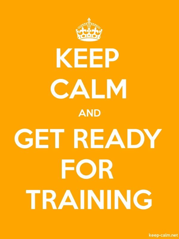 KEEP CALM AND GET READY FOR TRAINING - white/orange - Default (600x800)