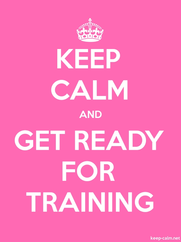 KEEP CALM AND GET READY FOR TRAINING - white/pink - Default (600x800)