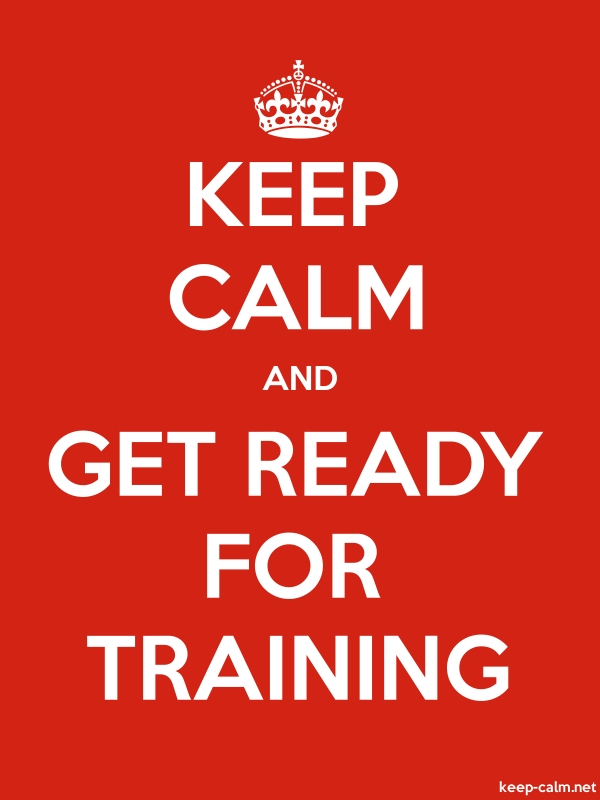KEEP CALM AND GET READY FOR TRAINING - white/red - Default (600x800)