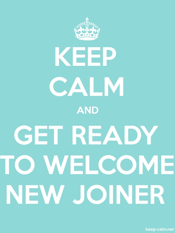 KEEP CALM AND GET READY TO WELCOME NEW JOINER - white/lightblue - Default (600x800)
