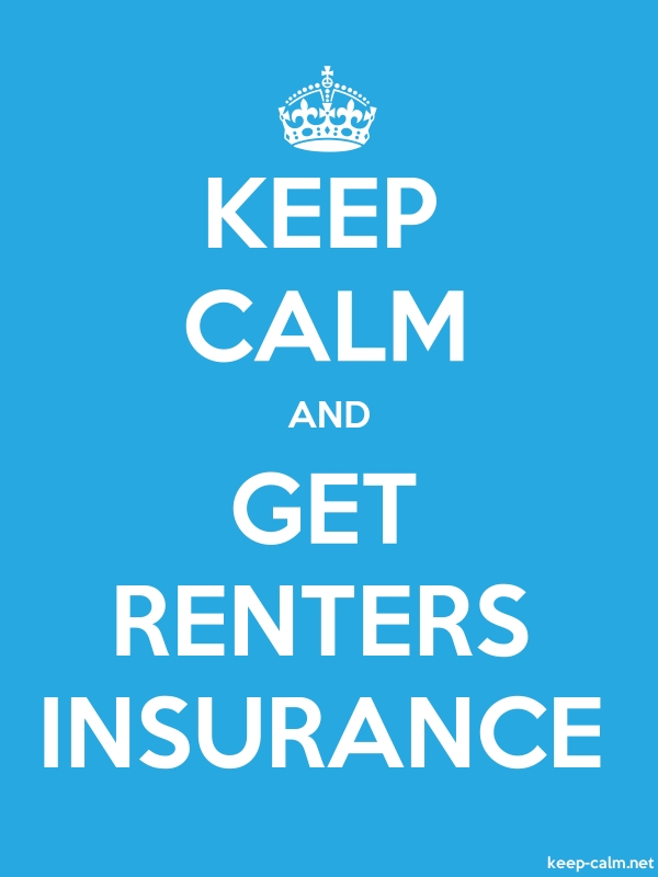 KEEP CALM AND GET RENTERS INSURANCE - white/blue - Default (600x800)