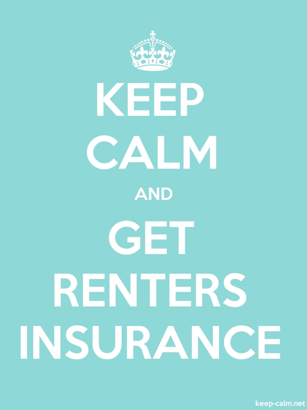 KEEP CALM AND GET RENTERS INSURANCE - white/lightblue - Default (600x800)