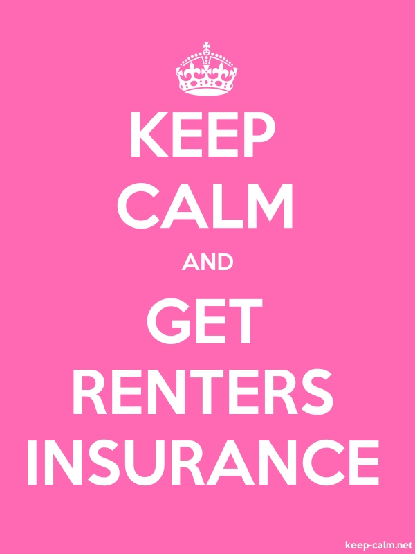 KEEP CALM AND GET RENTERS INSURANCE - white/pink - Default (600x800)