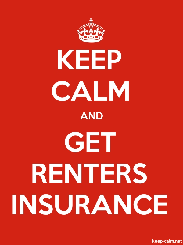 KEEP CALM AND GET RENTERS INSURANCE - white/red - Default (600x800)