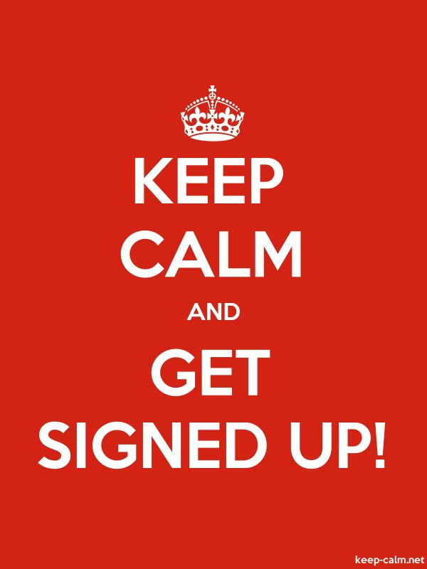 KEEP CALM AND GET SIGNED UP! - white/red - Default (600x800)