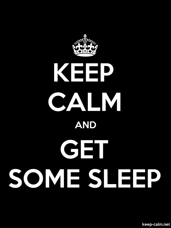 KEEP CALM AND GET SOME SLEEP - white/black - Default (600x800)