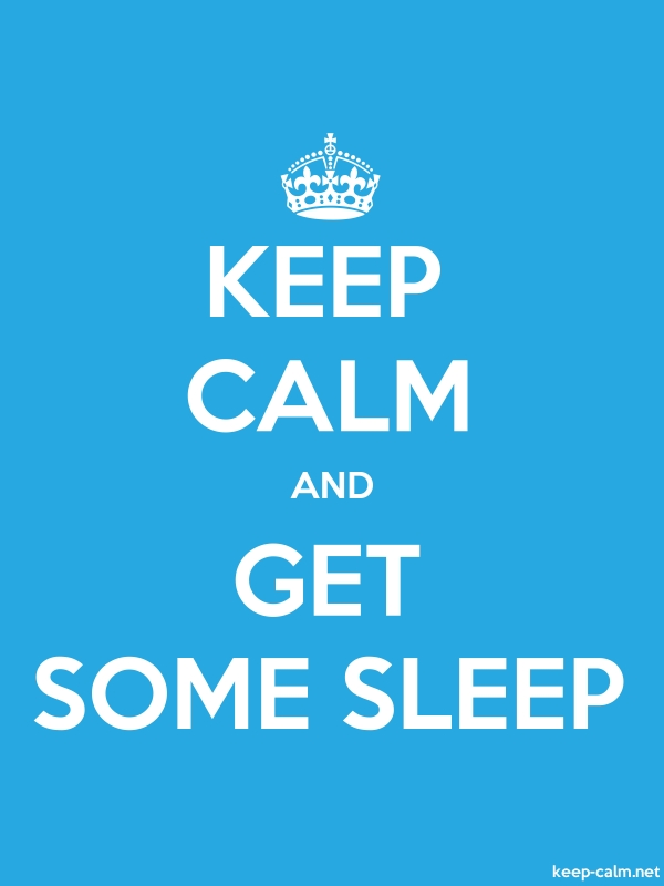KEEP CALM AND GET SOME SLEEP - white/blue - Default (600x800)