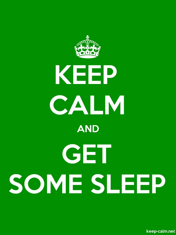 KEEP CALM AND GET SOME SLEEP - white/green - Default (600x800)