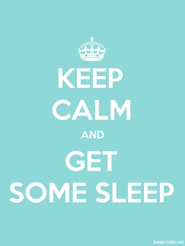 KEEP CALM AND GET SOME SLEEP - white/lightblue - Default (600x800)