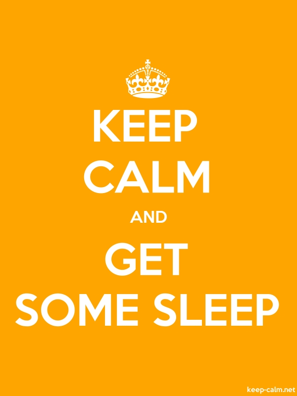 KEEP CALM AND GET SOME SLEEP - white/orange - Default (600x800)