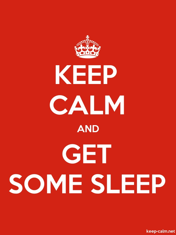 KEEP CALM AND GET SOME SLEEP - white/red - Default (600x800)