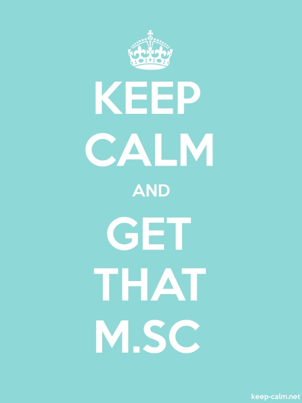 KEEP CALM AND GET THAT M.SC - white/lightblue - Default (600x800)
