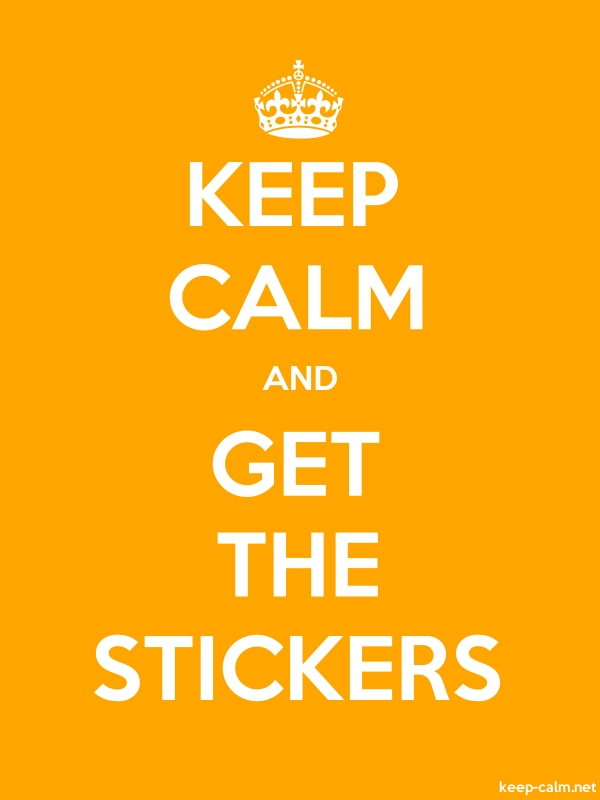 KEEP CALM AND GET THE STICKERS - white/orange - Default (600x800)