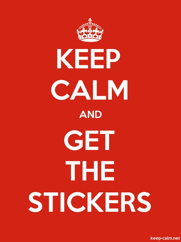 KEEP CALM AND GET THE STICKERS - white/red - Default (600x800)