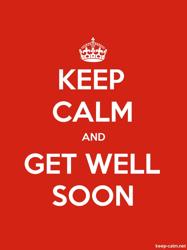 KEEP CALM AND GET WELL SOON - white/red - Default (600x800)
