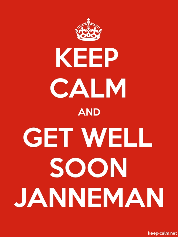 KEEP CALM AND GET WELL SOON JANNEMAN - white/red - Default (600x800)