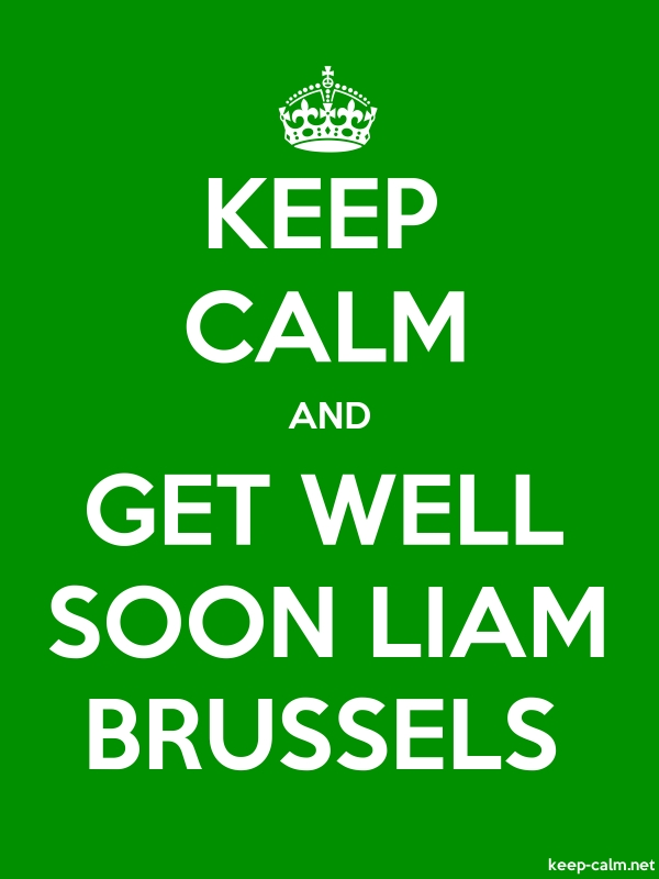 KEEP CALM AND GET WELL SOON LIAM BRUSSELS - white/green - Default (600x800)