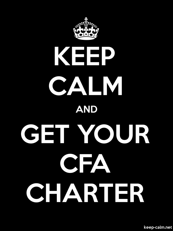 KEEP CALM AND GET YOUR CFA CHARTER - white/black - Default (600x800)