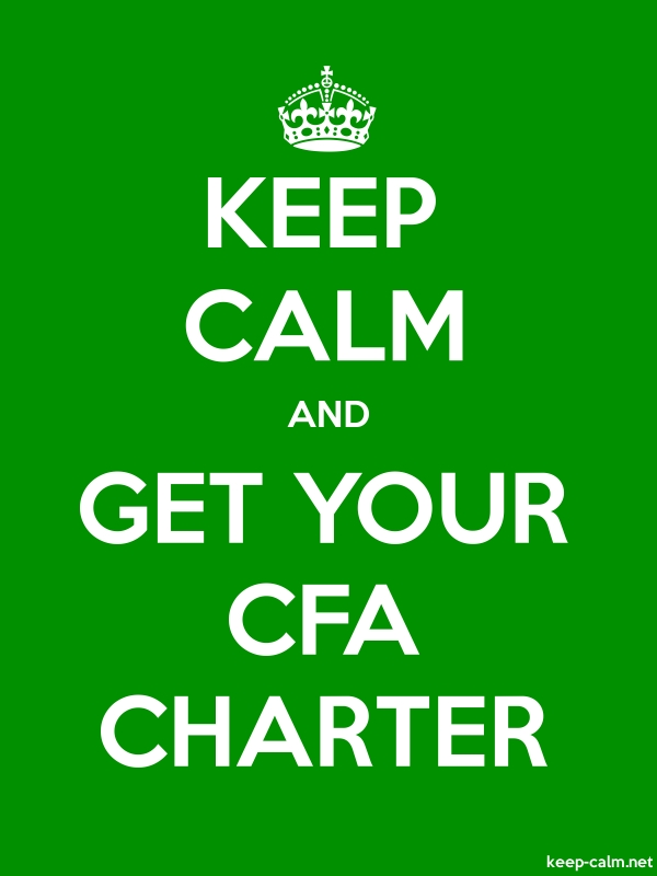 KEEP CALM AND GET YOUR CFA CHARTER - white/green - Default (600x800)