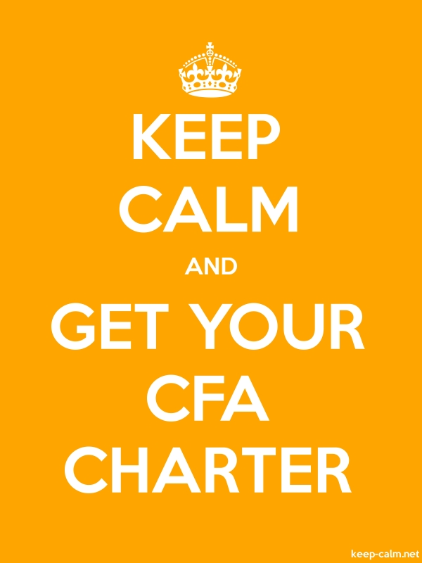 KEEP CALM AND GET YOUR CFA CHARTER - white/orange - Default (600x800)
