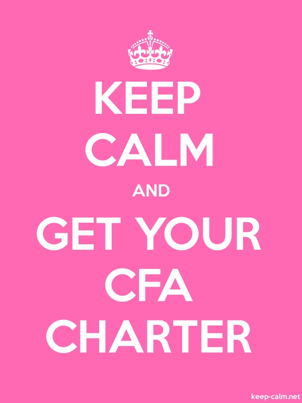 KEEP CALM AND GET YOUR CFA CHARTER - white/pink - Default (600x800)