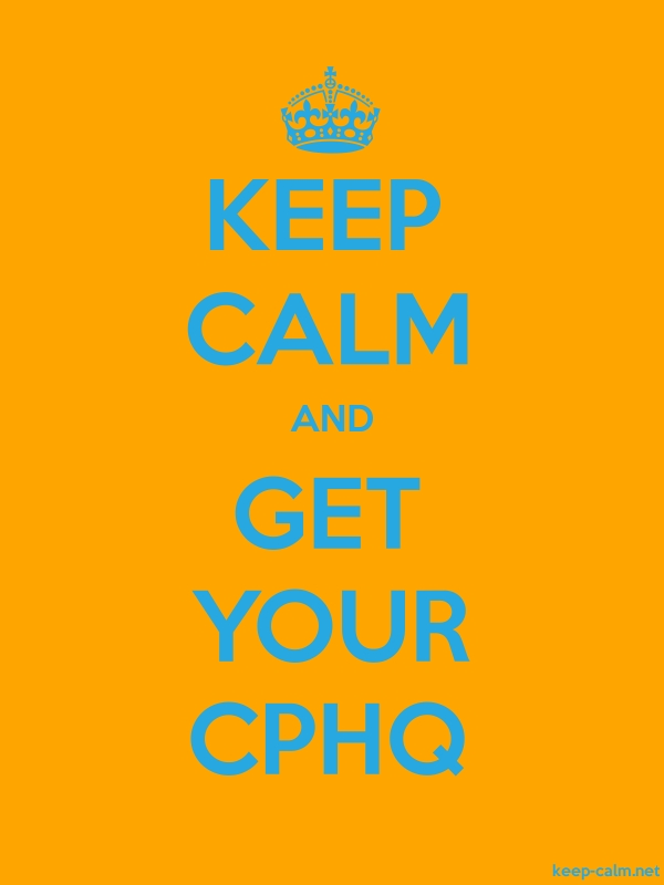KEEP CALM AND GET YOUR CPHQ - blue/orange - Default (600x800)