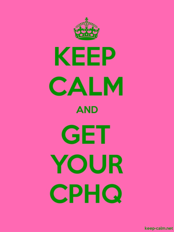 KEEP CALM AND GET YOUR CPHQ - green/pink - Default (600x800)