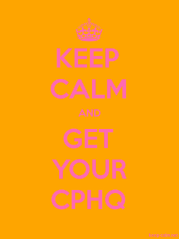KEEP CALM AND GET YOUR CPHQ - pink/orange - Default (600x800)
