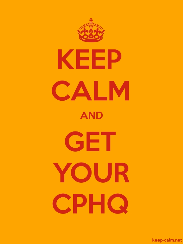 KEEP CALM AND GET YOUR CPHQ - red/orange - Default (600x800)