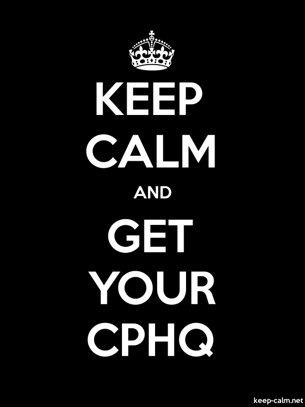 KEEP CALM AND GET YOUR CPHQ - white/black - Default (600x800)