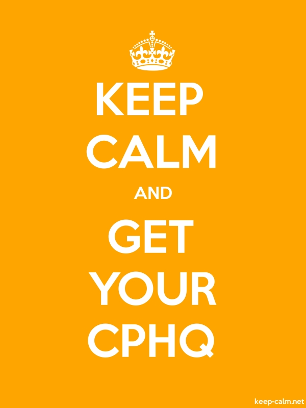KEEP CALM AND GET YOUR CPHQ - white/orange - Default (600x800)