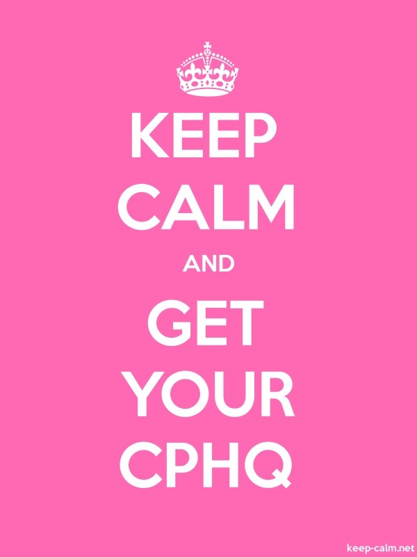 KEEP CALM AND GET YOUR CPHQ - white/pink - Default (600x800)
