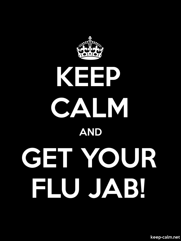 KEEP CALM AND GET YOUR FLU JAB! - white/black - Default (600x800)