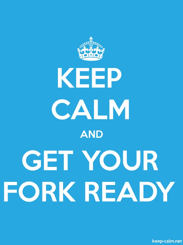 KEEP CALM AND GET YOUR FORK READY - white/blue - Default (600x800)