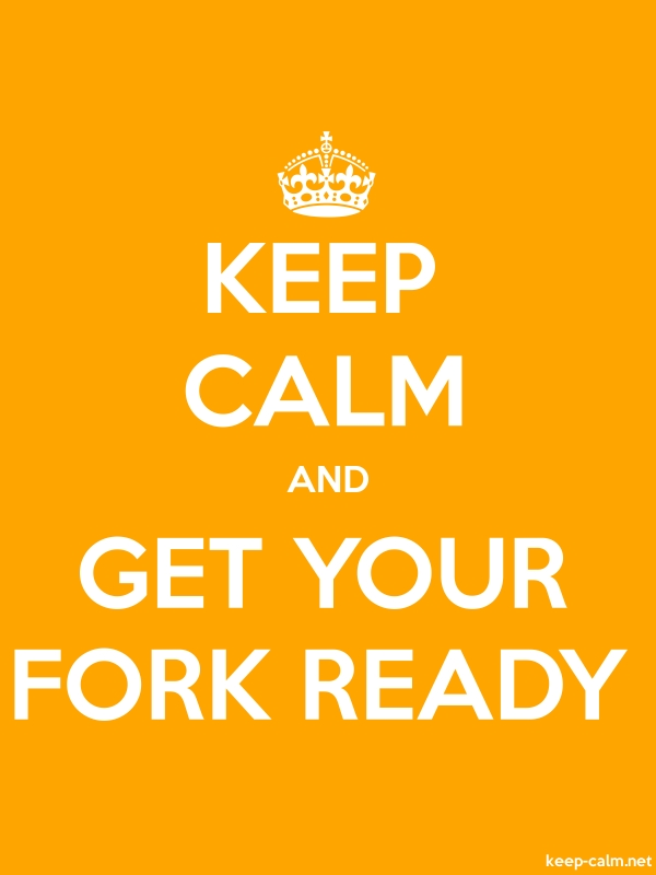KEEP CALM AND GET YOUR FORK READY - white/orange - Default (600x800)