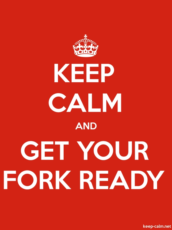 KEEP CALM AND GET YOUR FORK READY - white/red - Default (600x800)