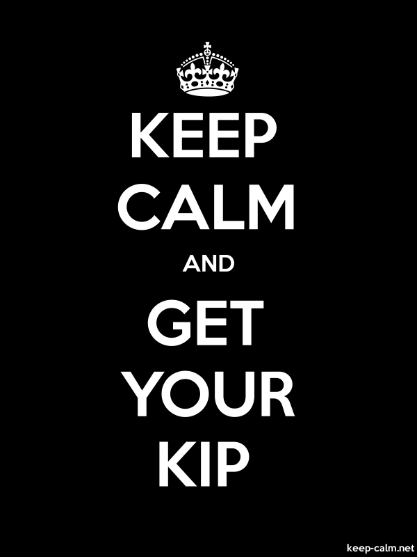 KEEP CALM AND GET YOUR KIP - white/black - Default (600x800)