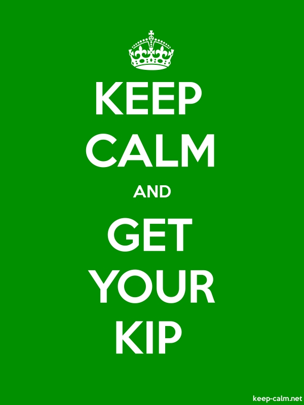 KEEP CALM AND GET YOUR KIP - white/green - Default (600x800)