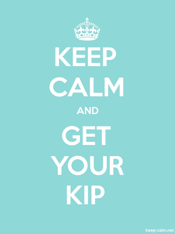 KEEP CALM AND GET YOUR KIP - white/lightblue - Default (600x800)