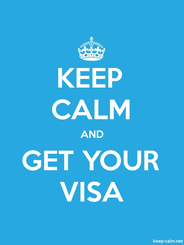 KEEP CALM AND GET YOUR VISA - white/blue - Default (600x800)