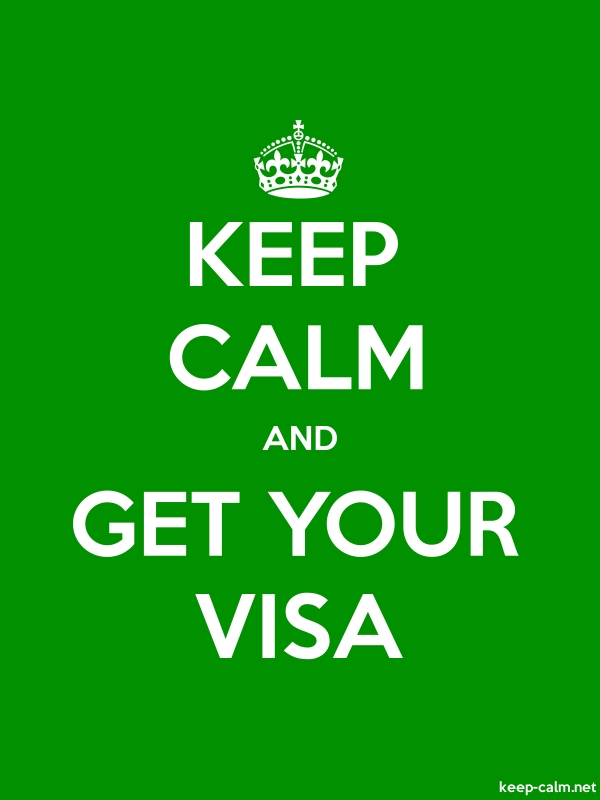 KEEP CALM AND GET YOUR VISA - white/green - Default (600x800)