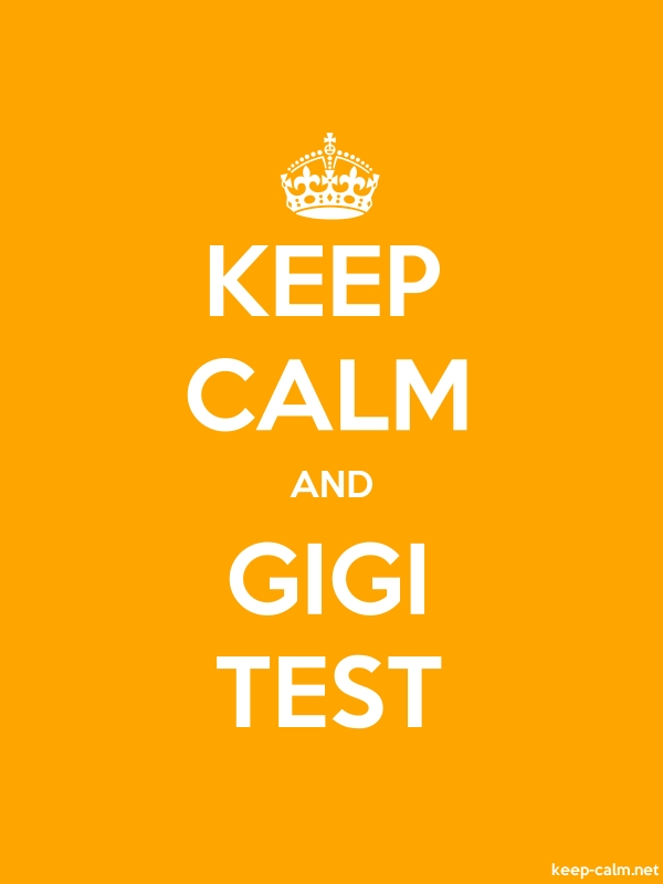 KEEP CALM AND GIGI TEST - white/orange - Default (600x800)