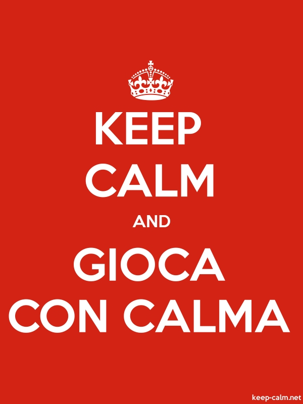 KEEP CALM AND GIOCA CON CALMA - white/red - Default (600x800)