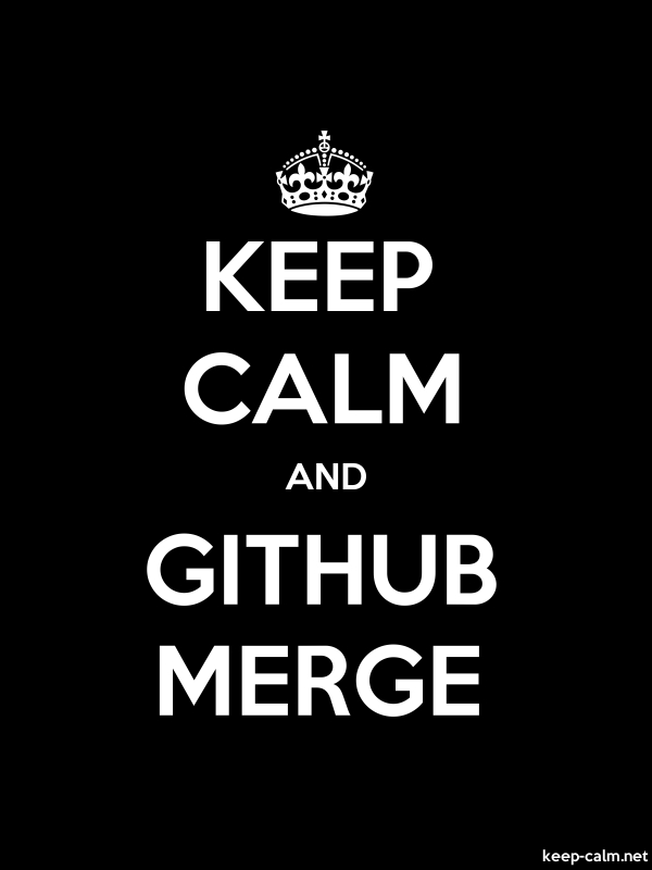 KEEP CALM AND GITHUB MERGE - white/black - Default (600x800)