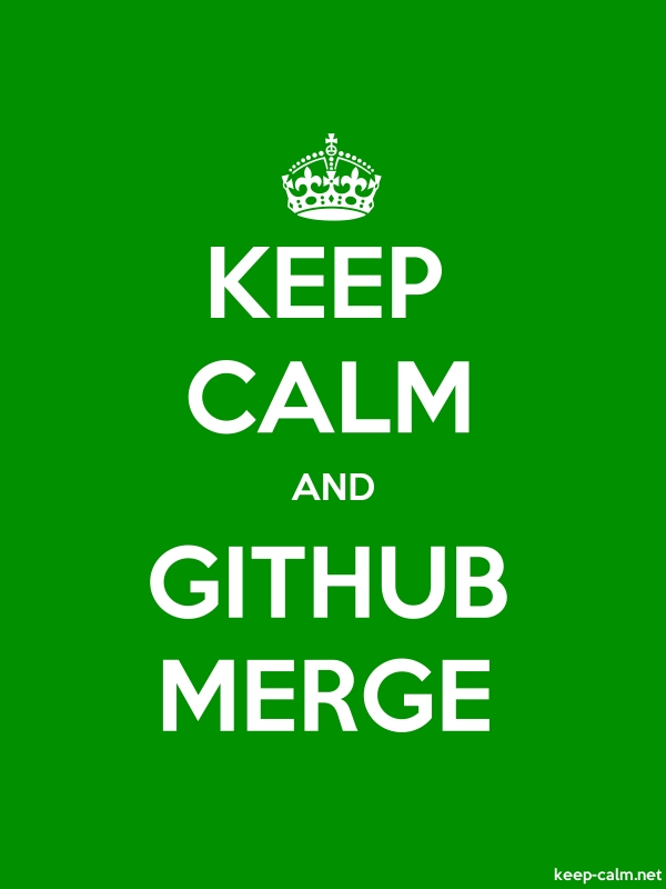 KEEP CALM AND GITHUB MERGE - white/green - Default (600x800)